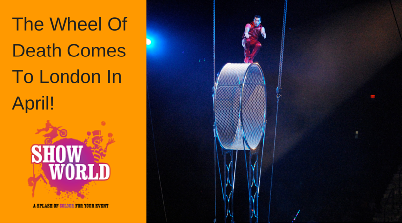 The Wheel Of Death Comes To London In April!
